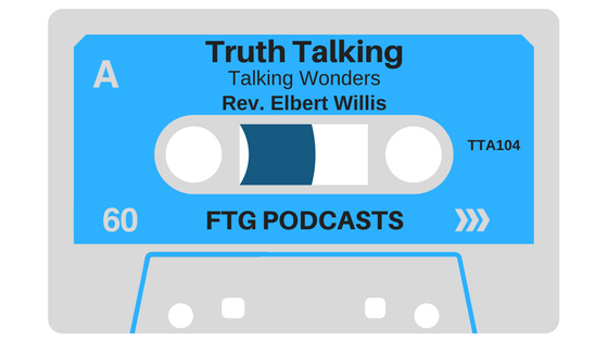 TTA104 – Truth Talking